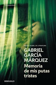 Memoria de mis putas tristes - Gabriel Garcia Marquez