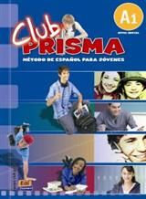 Club Prisma A1. Libro Del Alumno (Βιβλίο Μαθητή)