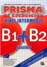Prisma (B1+B2) Fusion Nivel Intermedio-Libro De Ejercicios
