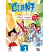 Clan 7 Hola Amigos Nivel 1: Libro del Alumno ( Βιβλίο μαθητή )