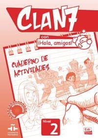 Clan 7 Hola Amigos Nivel 2:  Ejercicios (Βιβλίο Ασκήσεων)