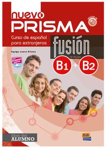 Nuevo Prisma Fusion B1+B2: Libro del Alumno & Audio Online (Βιβλίο Μαθητή)