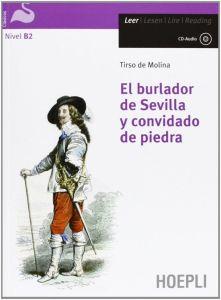 El Burlador de Sevilla y convidado de piedra (+Audio Cd) (B2)