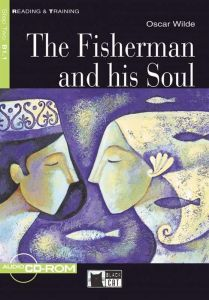 The Fisherman and his Soul & Audio CD/CD-ROM (B1.1)