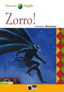 Green Apple: Zorro! Inglese & CD (Starter – A1)(Adventure Story)