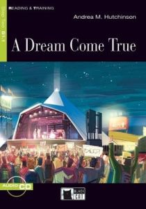 Read & Training: Dream come true (A) & CD (Step Two B1.1)(Adventure Story)