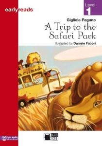 Early Reads (Level 1 – Pre  A1): Trip To Safari Park & Free Audio Downloads