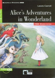 Alice's Adventures in Wonderland & Audio CD (B1.1)