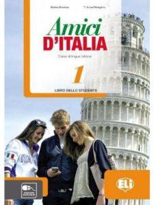 Amici D' Italia 1: Libro dello Studente (& Le Avventure di Pinocchio)