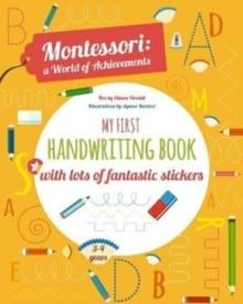 My First Handwriting Book with lots of fantastic stickers (Montessori)