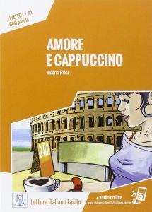 Amore E Cappuccino (+ Online Audio) (A1)