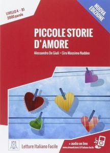 Piccole Storie D'amore (+ Online Audio) (B1)