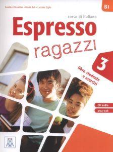 Espresso Ragazzi 3: Libro Studente e Esercizi (+ Cd)