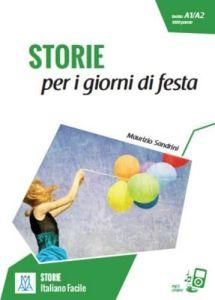 Storie Per I Giorni Di Fiesta (+ Online Audio) (A1-A2)