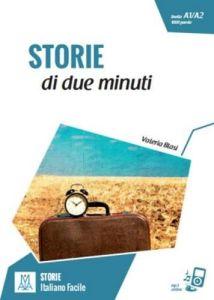 Storie Di Due Minuti  (+ Online Audio) (A1-A2)