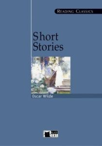 Reading Classics : Short Stories Oscar Wilde & CD  (C1/C2)