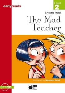 Early Reads (Level 2 – Pre A1): Mad Teacher & CD