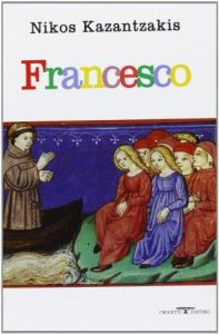 Francesco - Nikos Kazantakis (Italian)