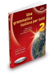 Una grammatica italiana per tutti 2 (Edizione Aggiornata)