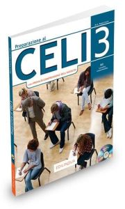 Preparazione al Celi 3 (B2 Intermedio): Studente (+Audio Cd)