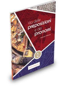 Via delle preposizioni e dei pronomi A1-A2