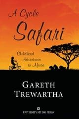 A Cycle Safari,A Childhood Adventures in Africa