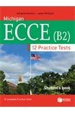 Practice tests for Michigan ECCE (B2): Student's book (Βιβλίο Μαθητή)