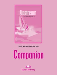 Upstream Pre-Intermediate B1. Companion