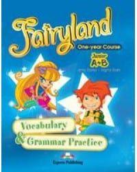 Fairyland Junior A+B:  Vocabulary and Grammar Practice