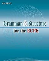 Grammar & Structure for the ECPE: Student's Book