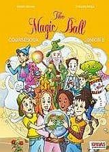 The Magic Ball: Junior B: Coursebook
