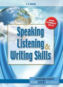Speaking Listening & Writing Skills First (FCE) for Schools: Student's Book (2015)
