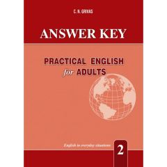 Practical English For Adults 2. Answer Key