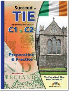 Succeed in TIE: Test of Interactive English (C1-C2). Teacher's Book