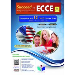 Succeed In Michigan ECCE 12 Practice Tests: Teacher's Book (Revised 2021)