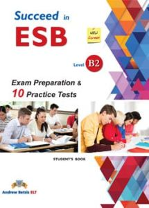 Succeed In ESB B2: Self Study Edition (Student's Book, + Key, + Audio Cd's) (New Edition 2018)