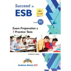 Succeed In ESB B1: Self Study Edition (Student's Book, + Key, + Audio Cd's) (New Edition 2018)