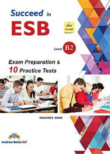 Succeed in ESB B2 (10 practice Tests): Teacher's Book (New Edition 2018)
