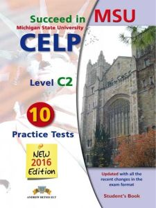 Succeed in MSU CELP C2 (New). Self Study Edition (Student's Book, + Key, + Audio Cd's)