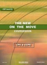 The New On The Move Proficiency (CPE & ECPE). Student'S Book & Booklet