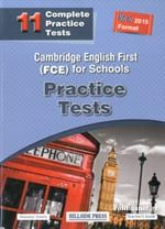 Cambridge English First (FCE) For Schools 11 Practice Tests: Teacher's (New 2015 Format)