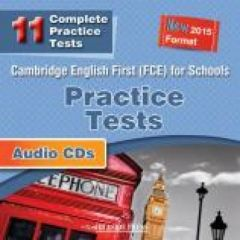 Cambridge English First (FCE) For Schools 11 Practice Tests: Class CDs  (New 2015 Format)