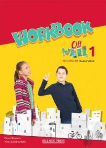 Off The Wall 1 (A1): Workbook (Βιβλίο Ασκήσεων)