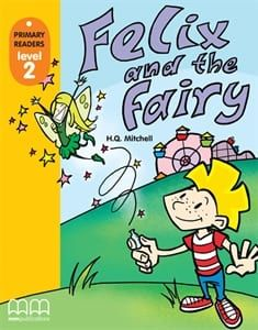 Felix and the Fairy: Primary Readers – Level 2