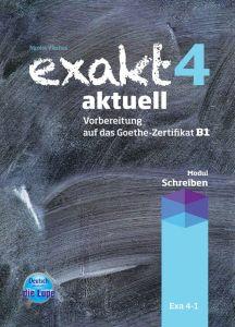 Exakt 4 aktuell - Modul Schreiben (Βιβλίο Μαθητή)
