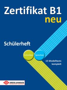 Zertifikat B1 neu - Schulerheft (Τετράδιο του μαθητή)