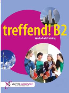 Treffend B2: Wortschatztraining