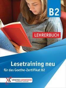Lesetraining B2 NEU: Lehrerbuch (Βιβλίο Καθηγητή)