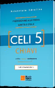 CELI 5 Chiavi (Λύσεις). Preparazione alla prova scritta attivita lessicali
