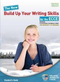 The New Build Up Your Writing Skills for the ECCE. Student's book